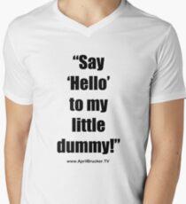 My Little Dummy! V-Neck T-Shirt