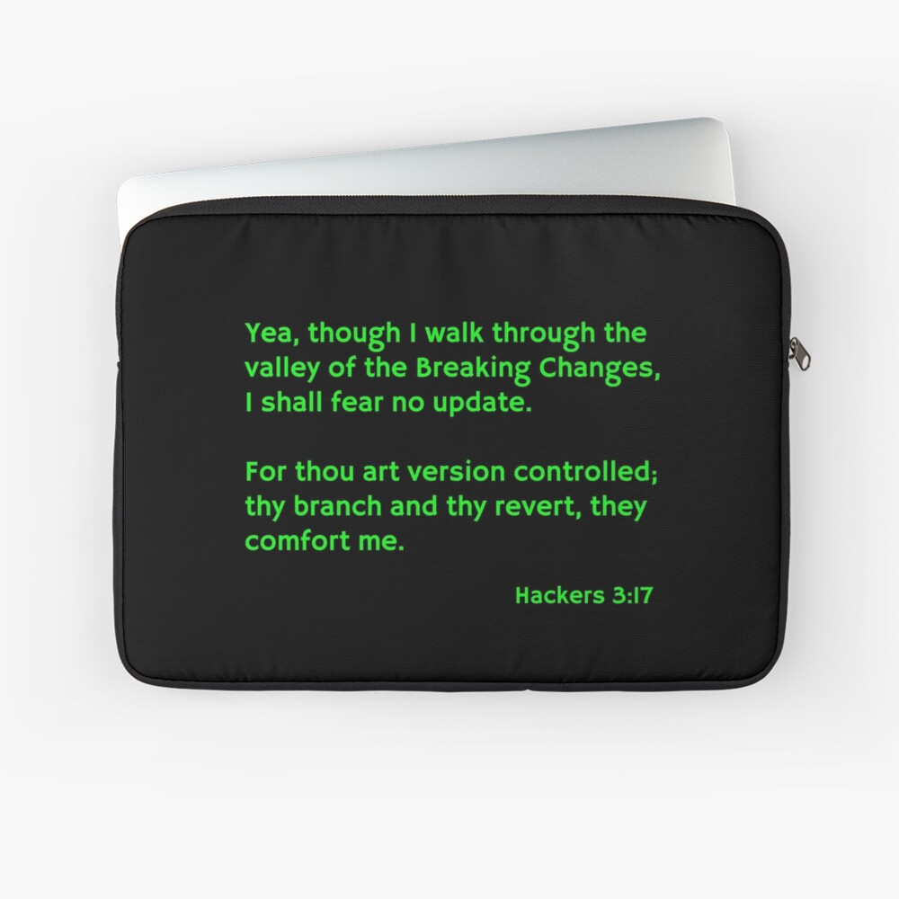 The Hacker's Psalm  Laptop Sleeve