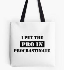 PROCRASTINATE 2 Tote Bag