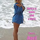 Wave & A Kiss! by April Brucker