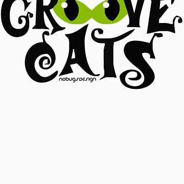 GROOVE CATS by nobugs