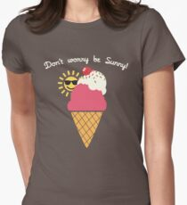 Don't Worry, Be Sunny! Womens Fitted T-Shirt