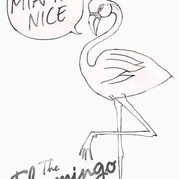 Miami Nice! - Flamingo by coltrane