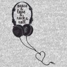 Peace & Love & Rock & Roll - Headphones by coltrane