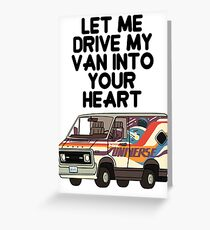 Steven Universe - Let Me Drive My Van Into Your Heart Greeting Card