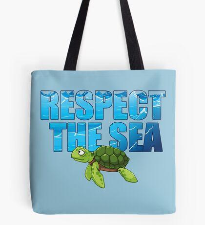 Respect the Sea Tote Bag