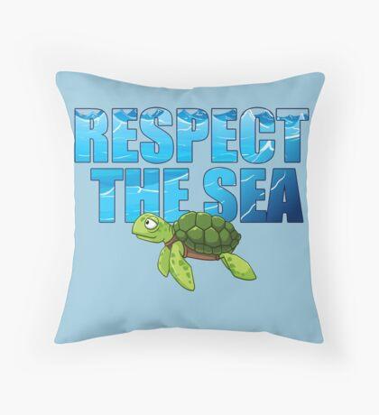 Respect the Sea Throw Pillow