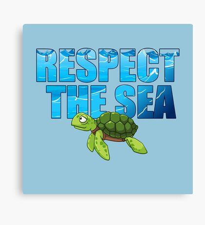 Respect the Sea Canvas Print