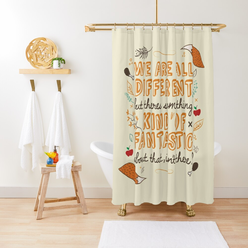 We Are Fantastic Shower Curtain