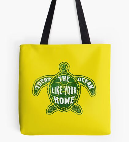 Treat the Ocean like your Home Tote Bag