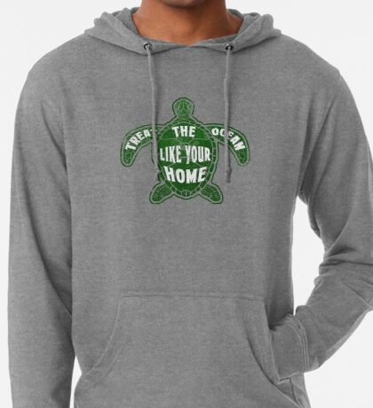 Treat the Ocean like your Home Lightweight Hoodie