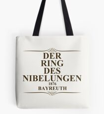 The Ring of the Nibelung 1876 Bayreuth Tote Bag
