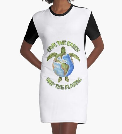 Save the Earth Skip the Plastic Graphic T-Shirt Dress