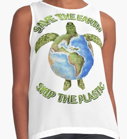 Save the Earth Skip the Plastic Sleeveless Top
