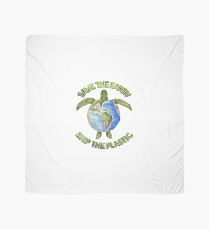 Save the Earth Skip the Plastic Scarf