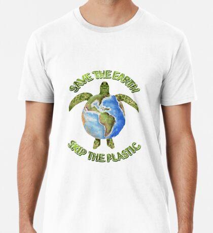 Save the Earth Skip the Plastic Premium T-Shirt