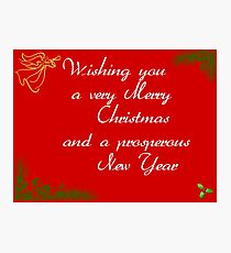 wishing you a very merry Christmas and prsoperous new year Photographic Print