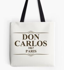 Don Carlos 1867 Paris Tote Bag