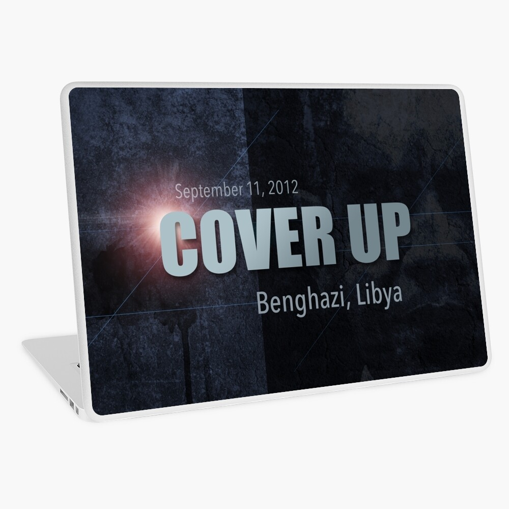 Benghazi Cover Up Laptop Skin