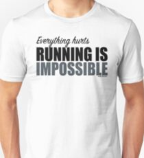 Running is Impossible - Andy Dwyer Unisex T-Shirt