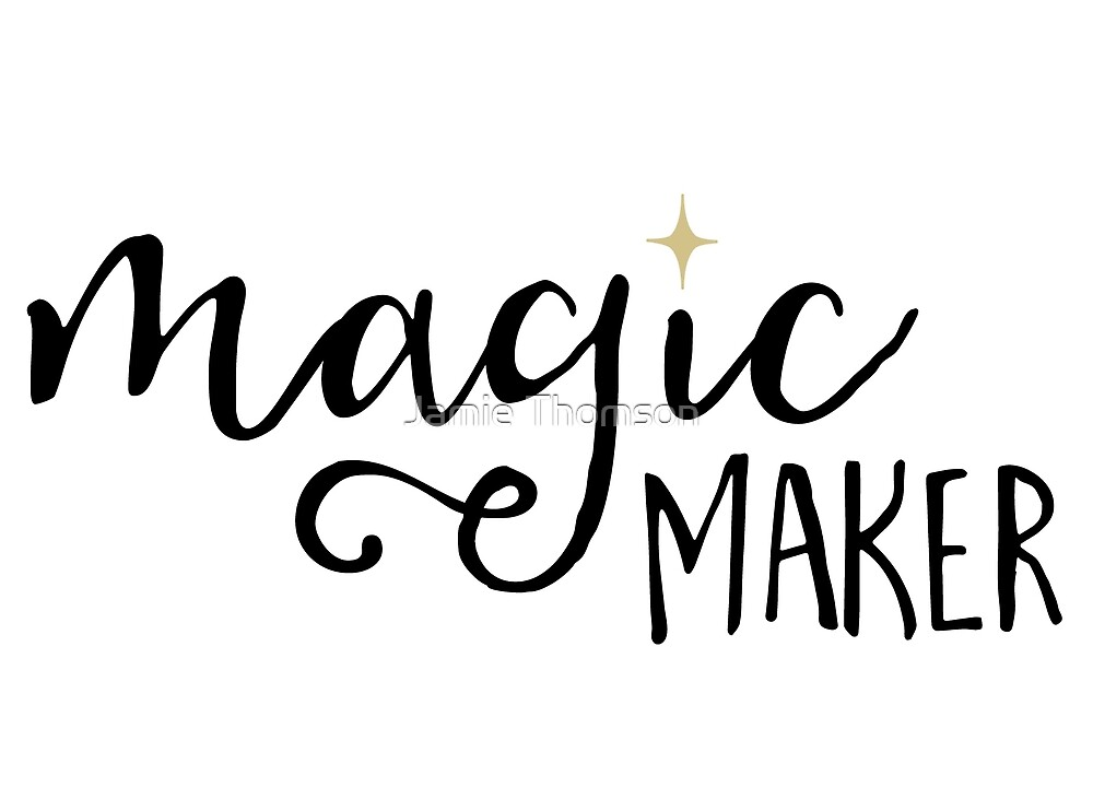 Magic Maker dream maker - whomever you are, declare your power! by brilliantblue