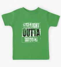 Straight OUTTA Tatooine - Star Wars - distressed Kids Tee