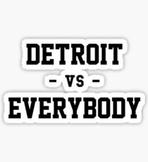 Detroit vs Everybody Sticker