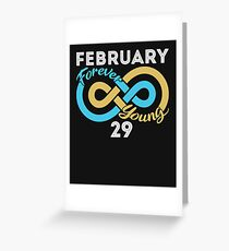 Leap Day Birthday - Forever Young Greeting Card