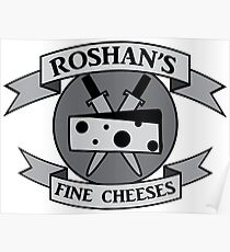 Roshan's Fine Cheeses Poster