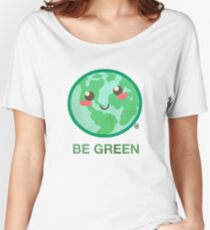 BE GREEN Women's Relaxed Fit T-Shirt