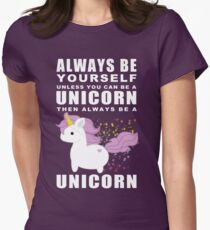 Always - Unicorn Women's Fitted T-Shirt