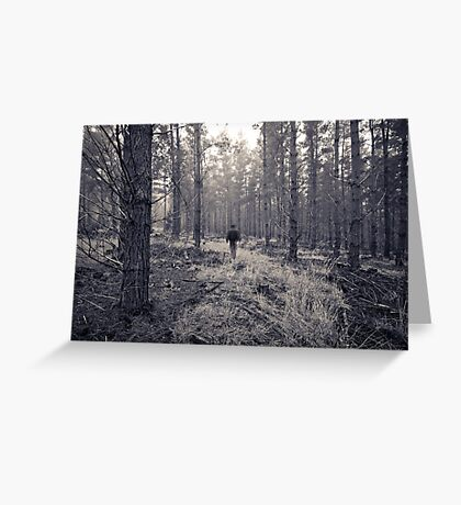 If you go into the woods... Greeting Card