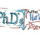 038. PhD Putting Haters Down by Troy  Glover