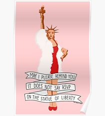 It Does Not Say RSVP On The Statue Of Liberty - The Peach Fuzz Poster