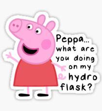 Peppa, was machst du auf meinem Wasserkolben? Sticker