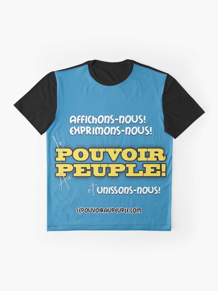 T-shirt graphique ''LE POUVOIR APPARTIENT AU PEUPLE!': autre vue