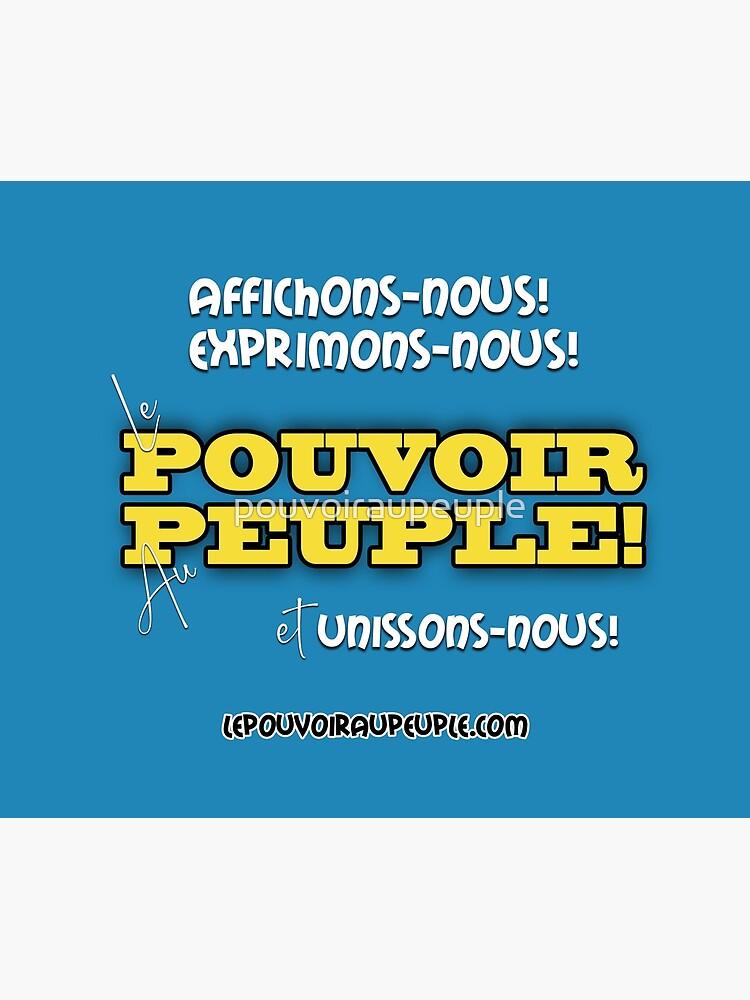 «LE POUVOIR APPARTIENT AU PEUPLE!» par pouvoiraupeuple