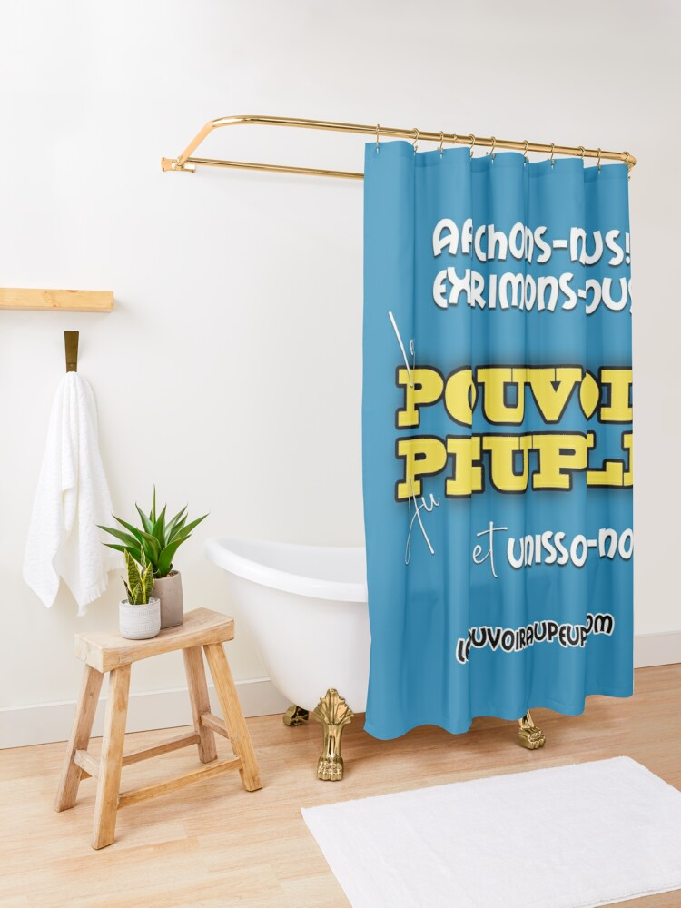 Rideau de douche ''LE POUVOIR APPARTIENT AU PEUPLE!': autre vue