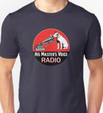 His Masters Voice 2 Unisex T-Shirt