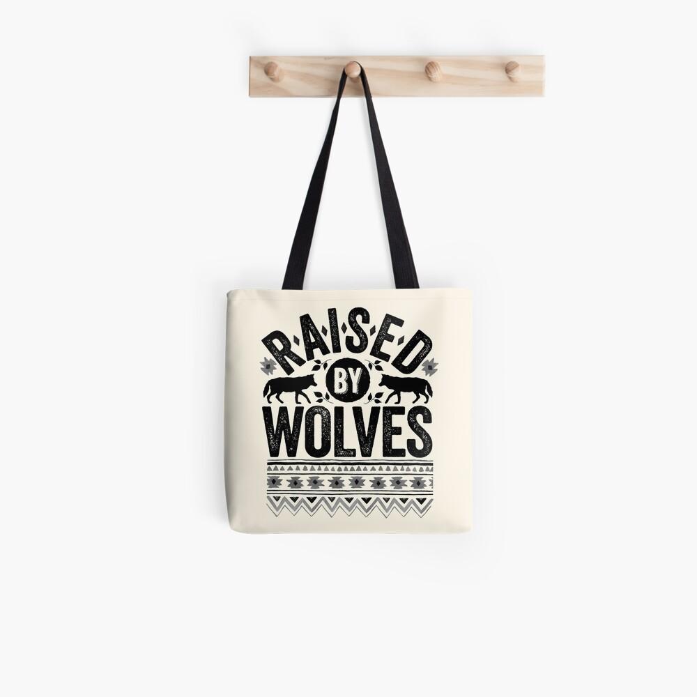 Raised By Wolves {Black + White} Tote Bag