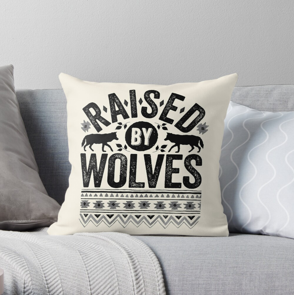 Raised By Wolves {Black + White} Throw Pillow