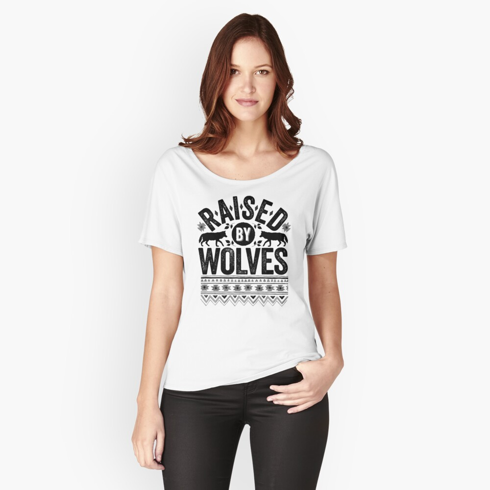 Raised By Wolves {Black + White} Relaxed Fit T-Shirt