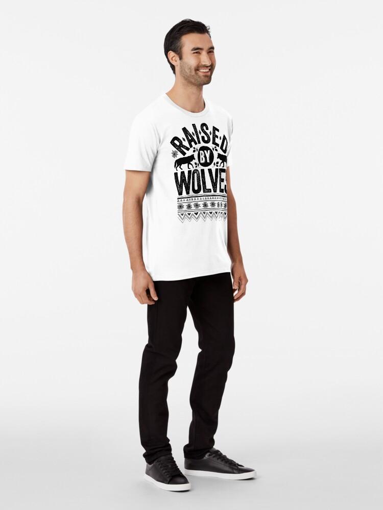 Alternate view of Raised By Wolves {Black + White} Premium T-Shirt