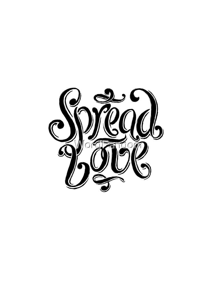 Spread Love by WordFandom