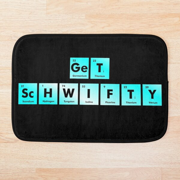 Get Schwifty Spelled with Chemical Symbols from the Periodic Table Bath Mat