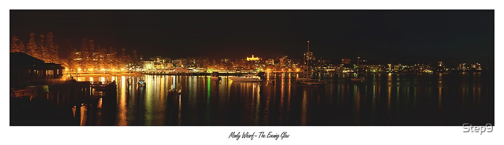 Manly Wharf - The Evening Glow by Step9