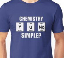 Y U NO SIMPLE? Unisex T-Shirt