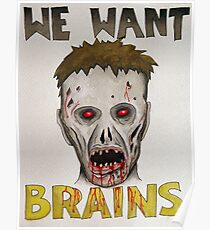 We Want Brains Poster