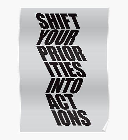 SHIFT YOUR PRIORITIES Poster