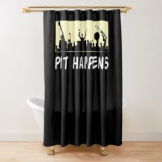 Funny Orchestra Shirt - Orchestra Gifts - Pit Happens Shower Curtain